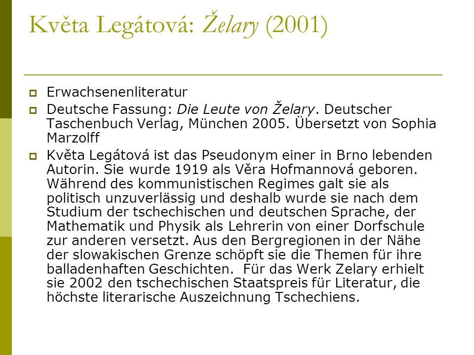 Květa Legátová: Želary (2001)
