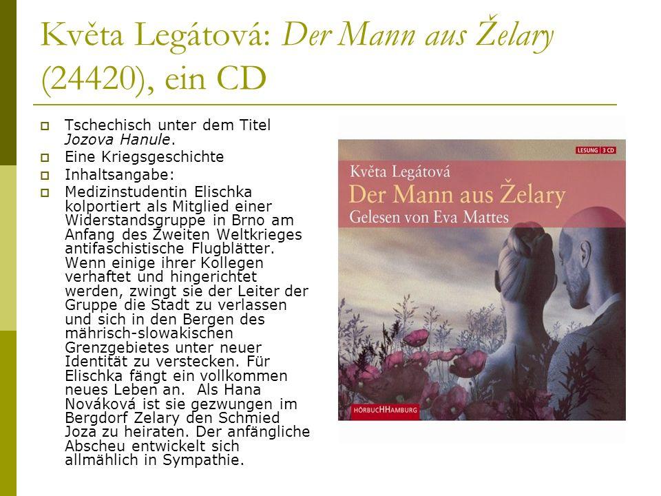 Květa Legátová: Der Mann aus Želary (24420), ein CD