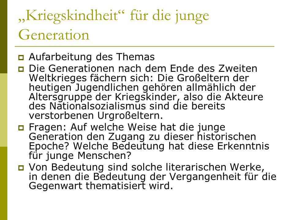 """""""Kriegskindheit für die junge Generation"""