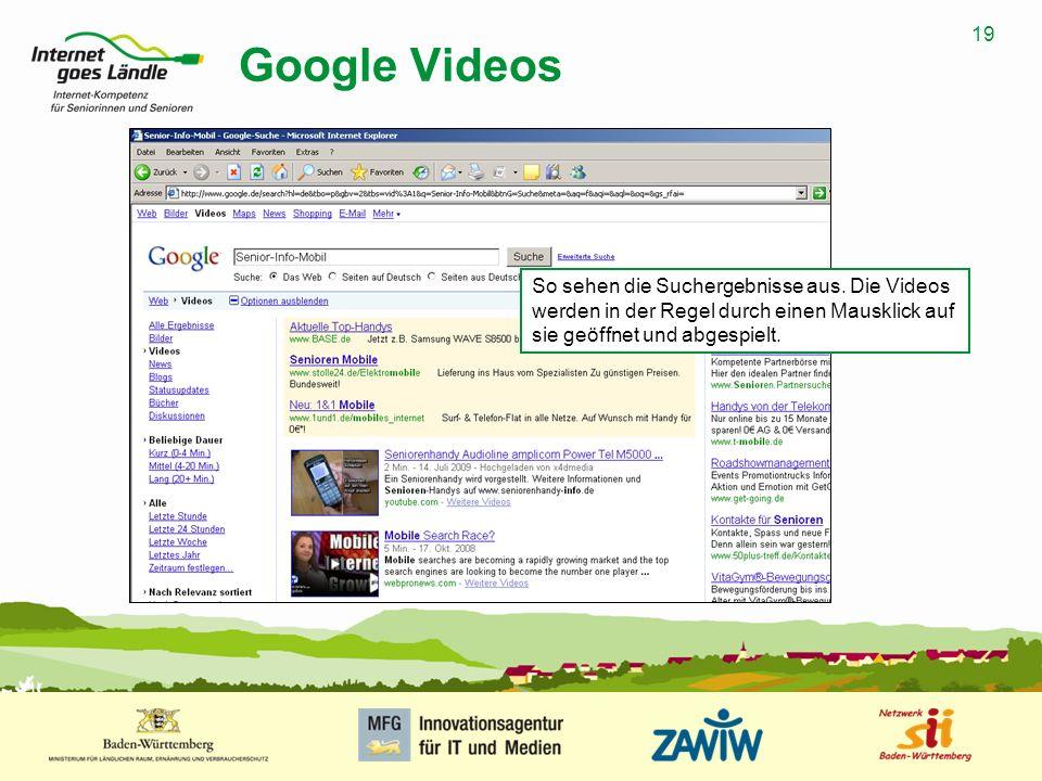 Google Videos So sehen die Suchergebnisse aus.