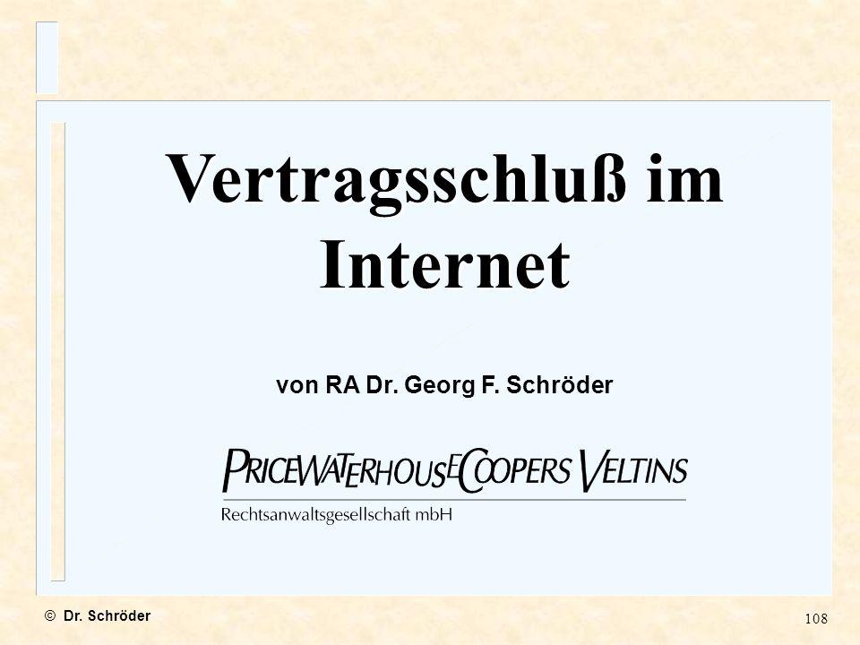 Vertragsschluß im Internet von RA Dr. Georg F. Schröder
