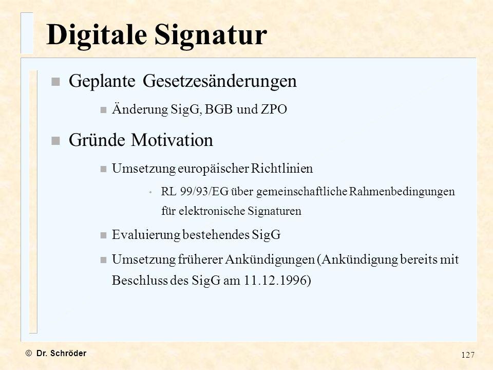 Digitale Signatur Geplante Gesetzesänderungen Gründe Motivation