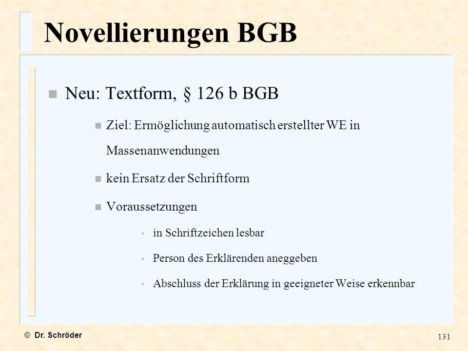 Novellierungen BGB Neu: Textform, § 126 b BGB