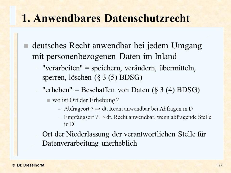 1. Anwendbares Datenschutzrecht