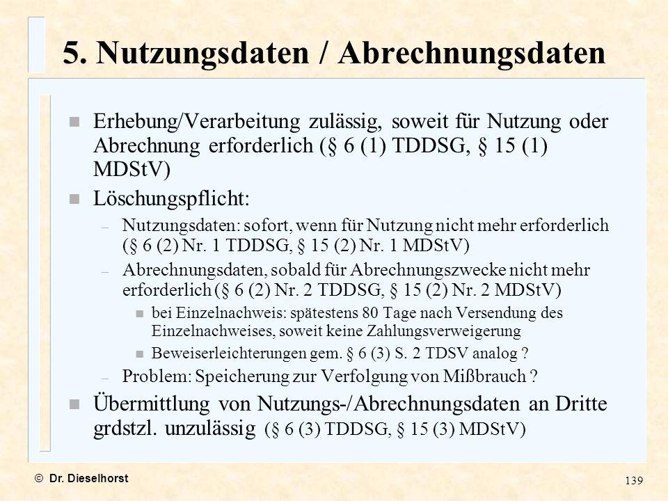5. Nutzungsdaten / Abrechnungsdaten