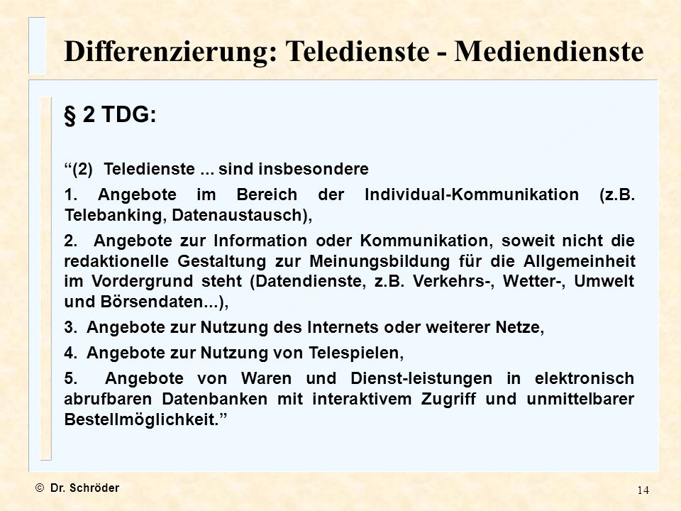 Differenzierung: Teledienste - Mediendienste