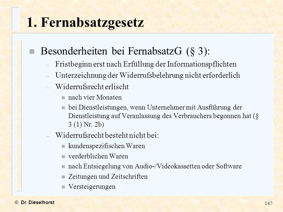 1. Fernabsatzgesetz Besonderheiten bei FernabsatzG (§ 3):