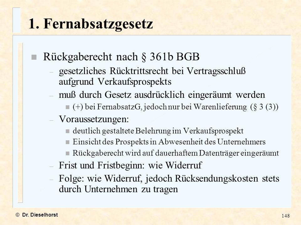 1. Fernabsatzgesetz Rückgaberecht nach § 361b BGB