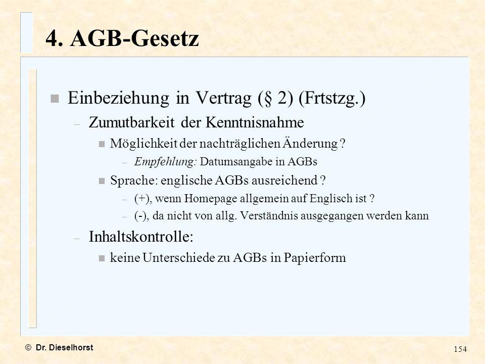 4. AGB-Gesetz Einbeziehung in Vertrag (§ 2) (Frtstzg.)