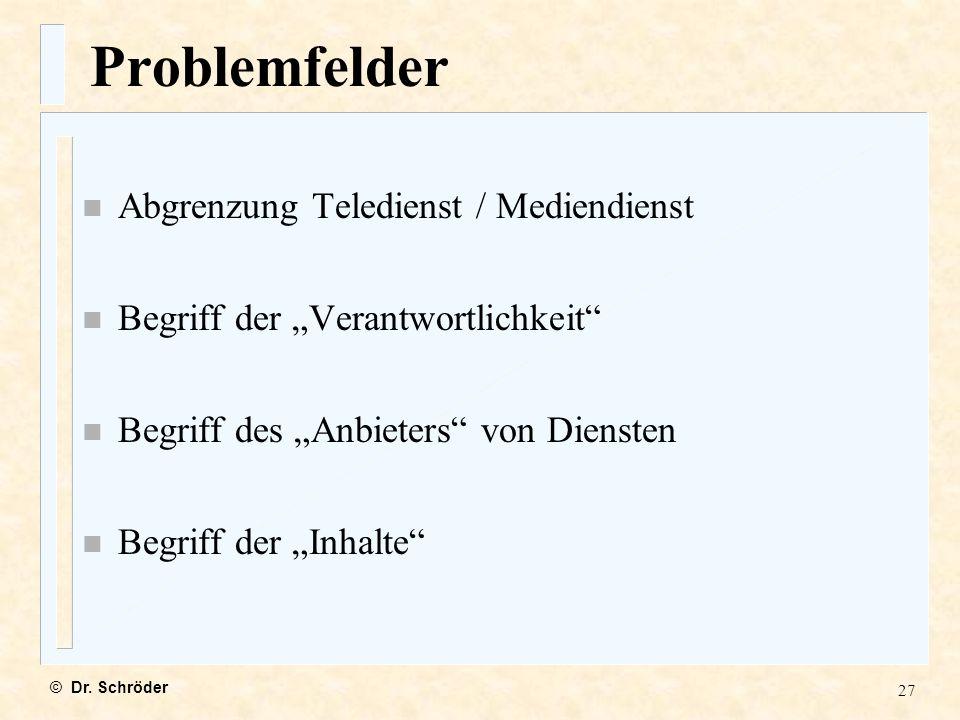 Problemfelder Abgrenzung Teledienst / Mediendienst