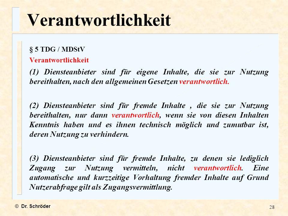Verantwortlichkeit § 5 TDG / MDStV. Verantwortlichkeit.