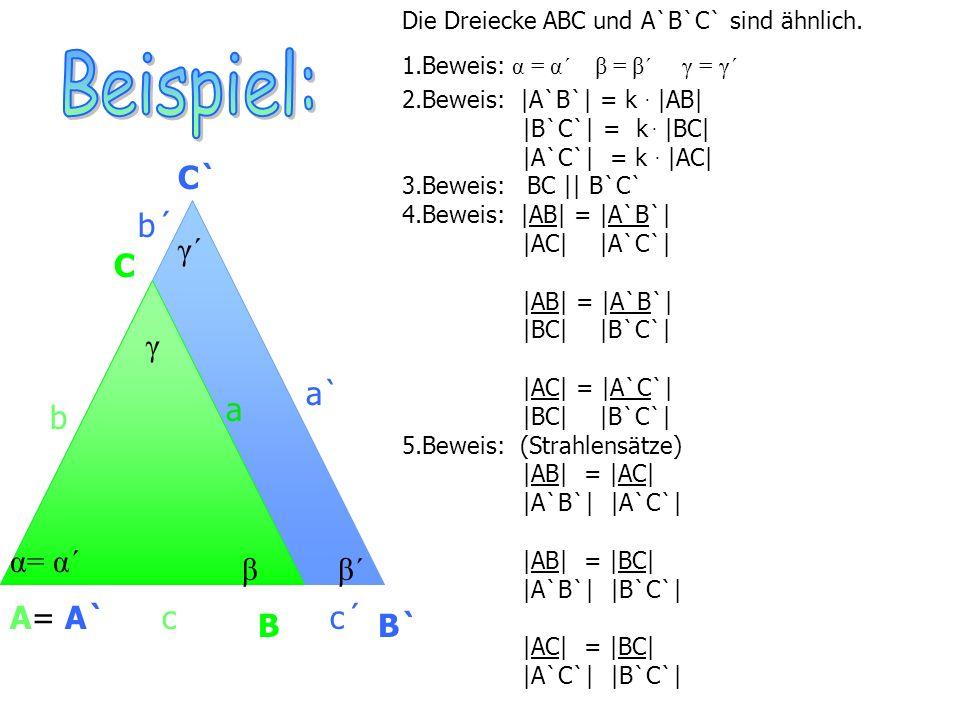 Beispiel: C` b´ γ´ C γ a` a b α= α´ β β´ A= A` c c´ B B`