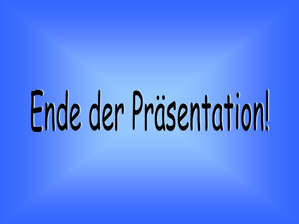 Ende der Präsentation!