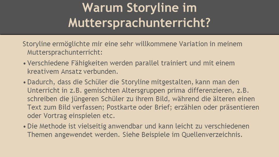 Warum Storyline im Muttersprachunterricht