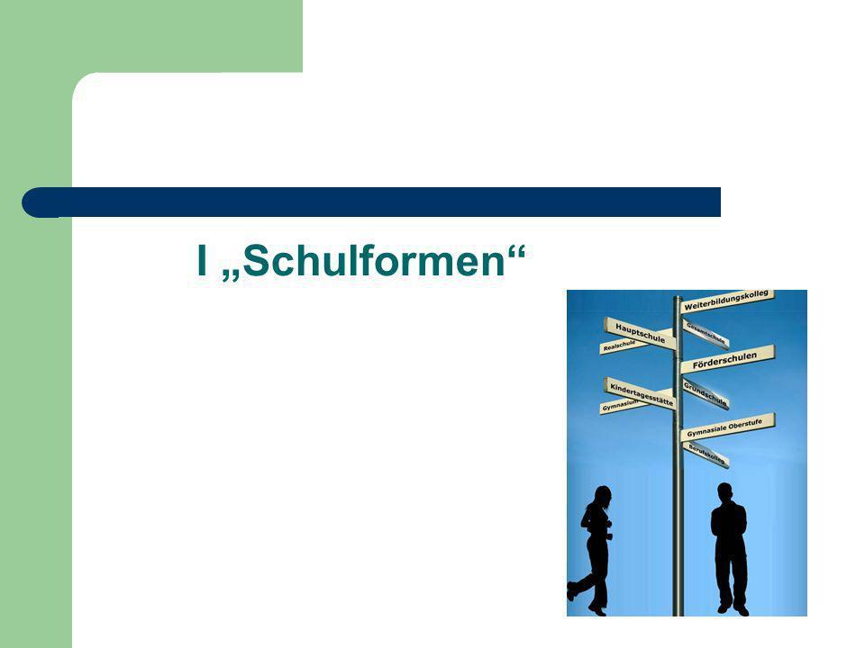 "I ""Schulformen"