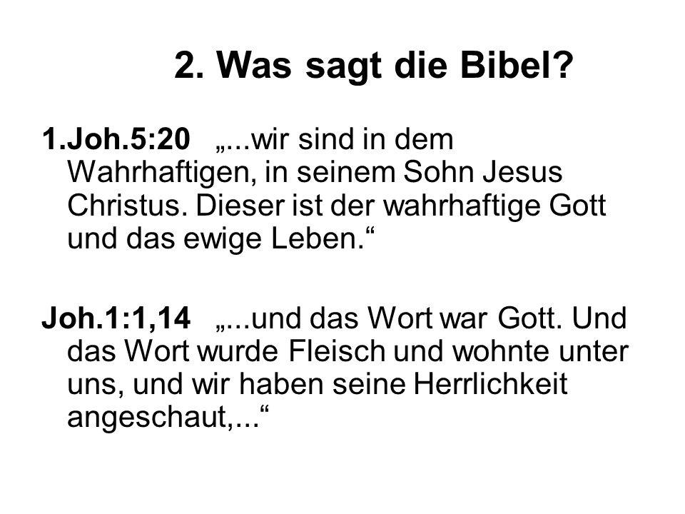 2. Was sagt die Bibel