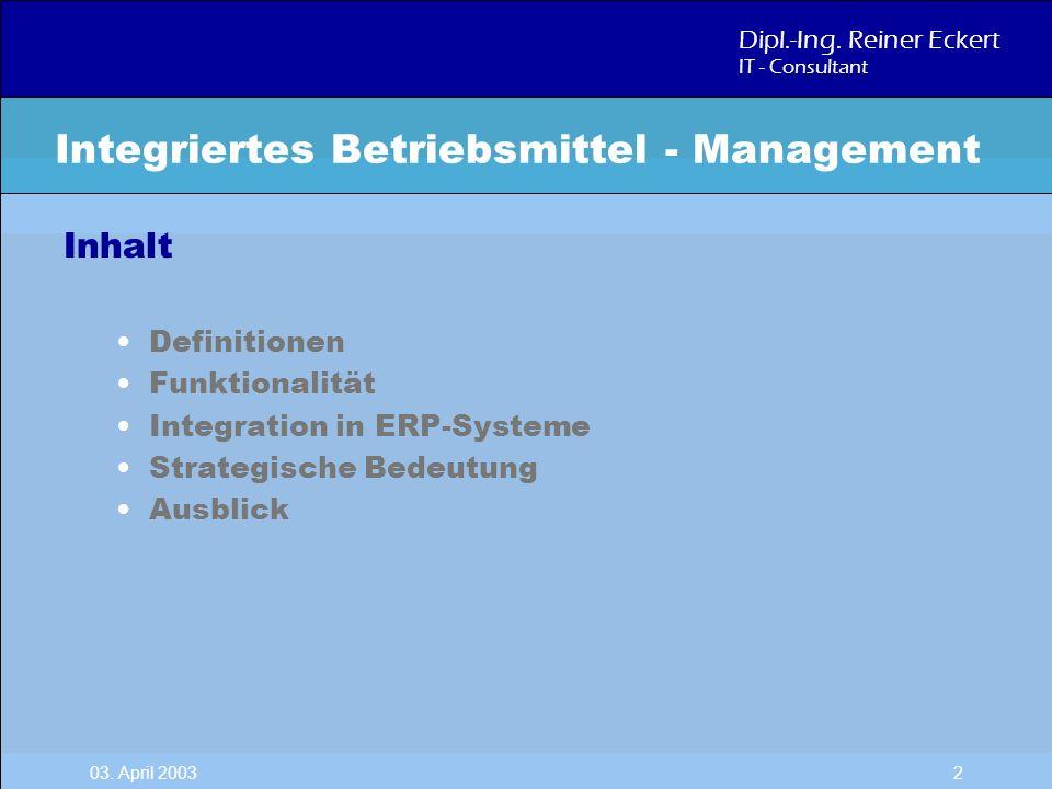 Integriertes Betriebsmittel - Management