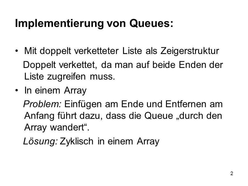 Implementierung von Queues: