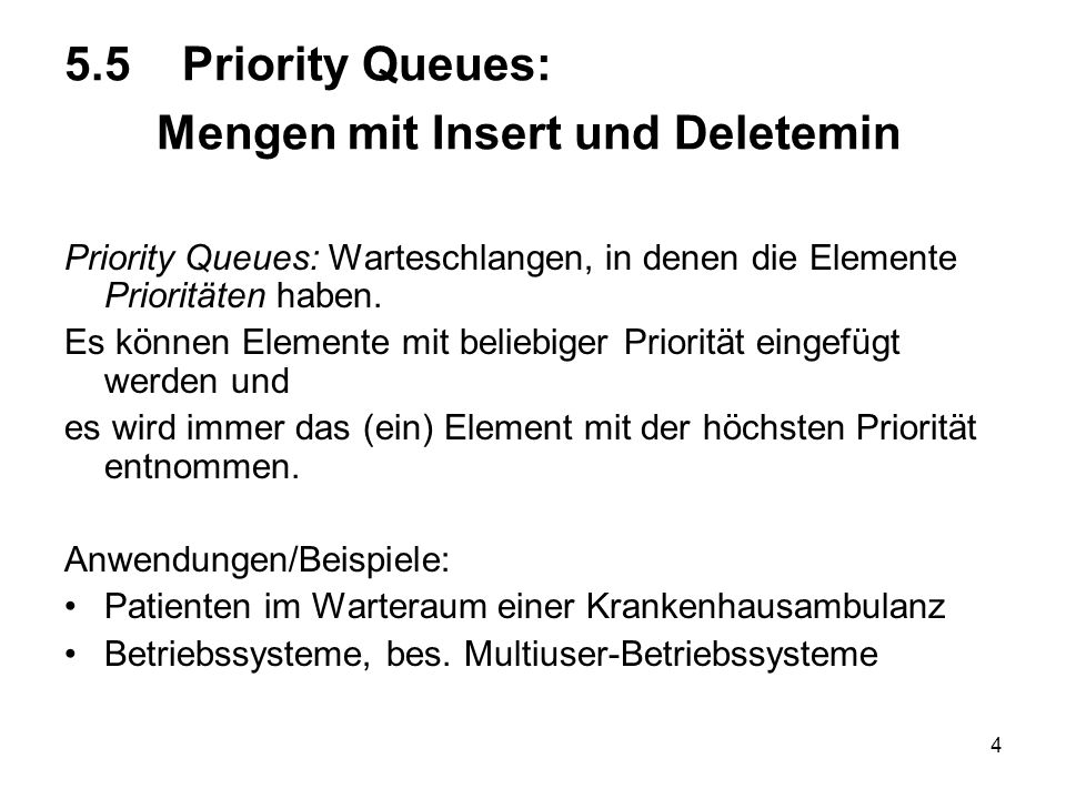 5.5 Priority Queues: Mengen mit Insert und Deletemin
