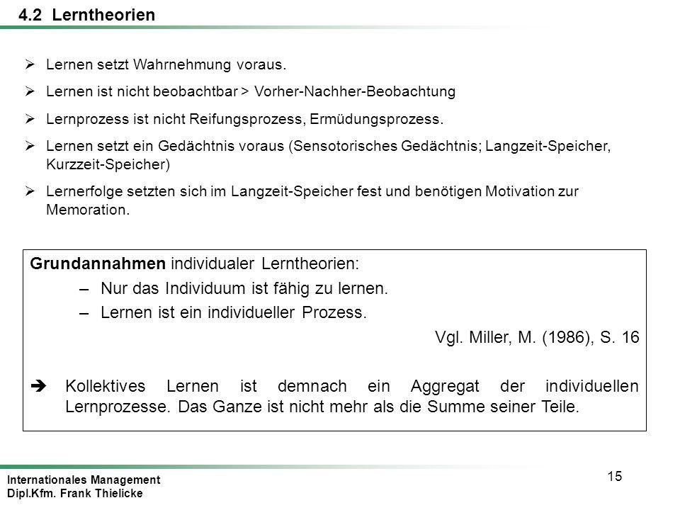 Grundannahmen individualer Lerntheorien: