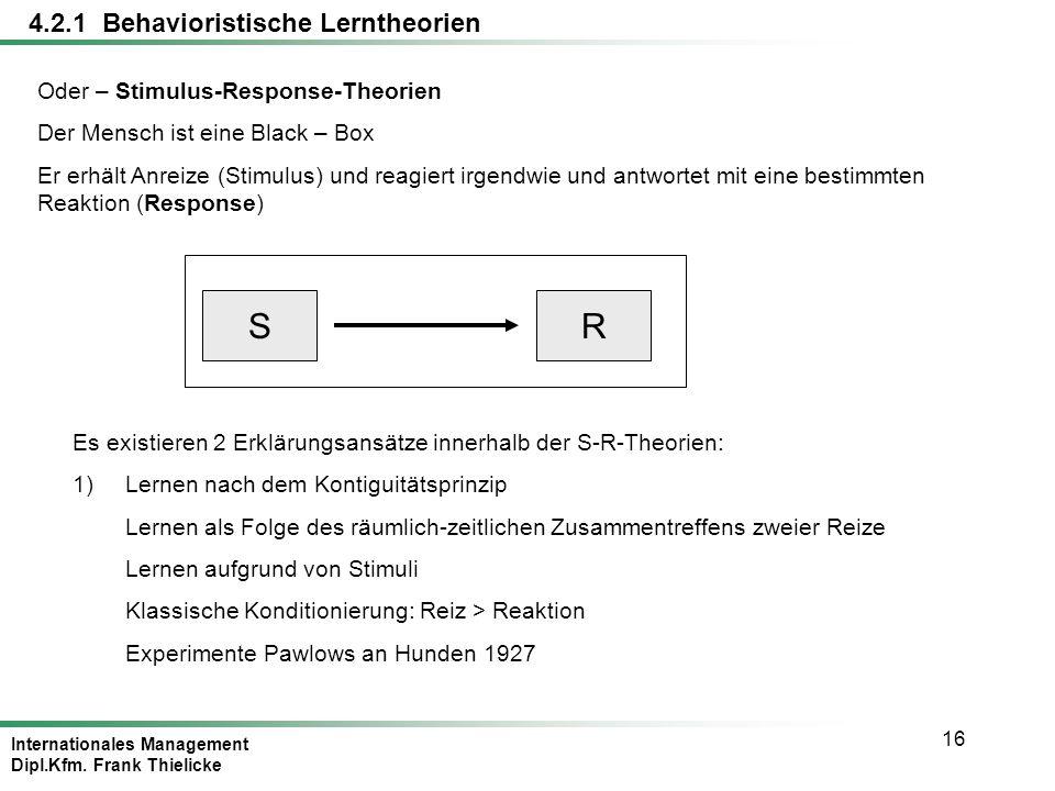 S R 4.2.1 Behavioristische Lerntheorien