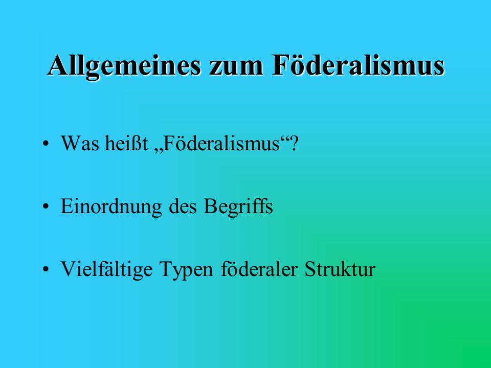 Allgemeines zum Föderalismus