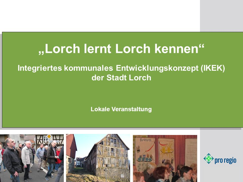"""Lorch lernt Lorch kennen"