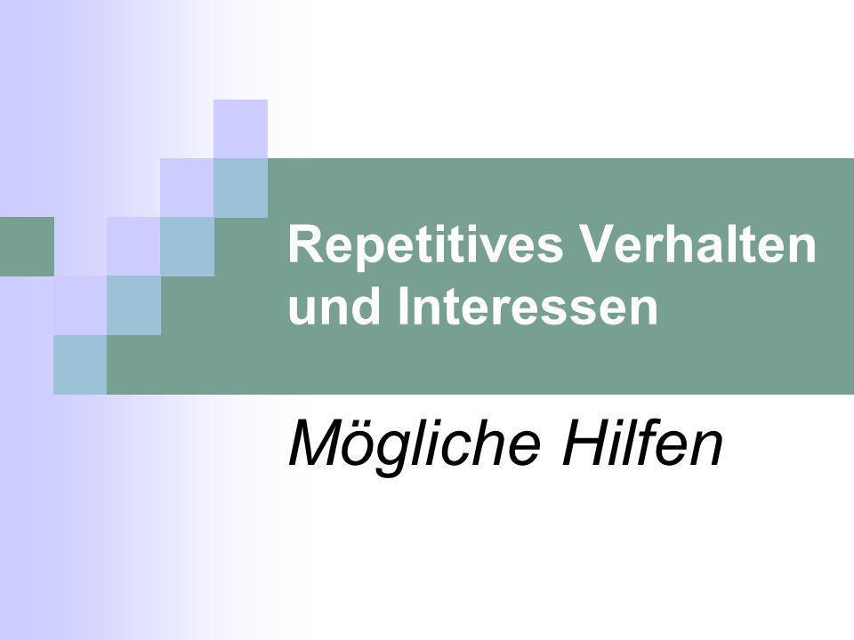 Repetitives Verhalten und Interessen