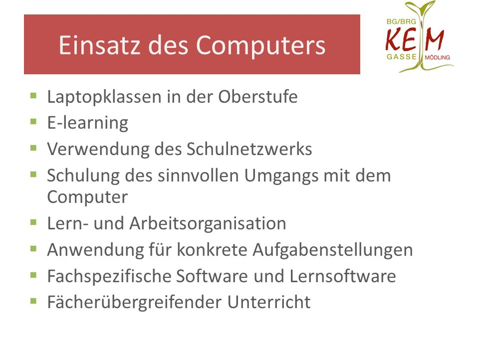 Einsatz des Computers Laptopklassen in der Oberstufe E-learning