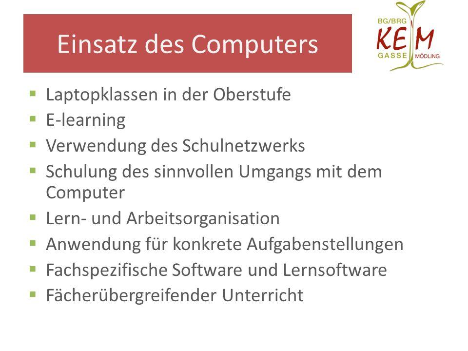 Einsatz des Computers Laptopklassen in der Oberstufe E-learning