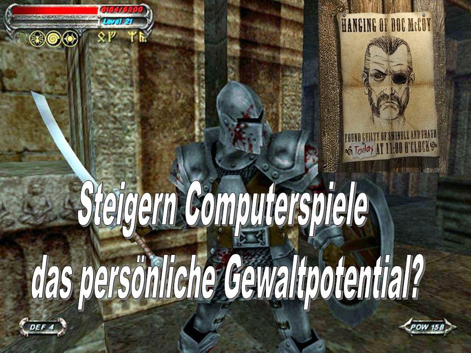 Steigern Computerspiele das persönliche Gewaltpotential