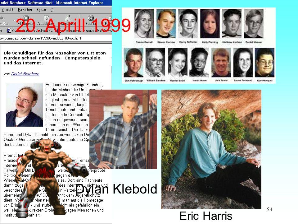 20. Aprill 1999 Dylan Klebold Eric Harris