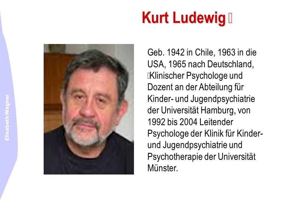 Kurt Ludewig  Geb. 1942 in Chile, 1963 in die USA, 1965 nach Deutschland,
