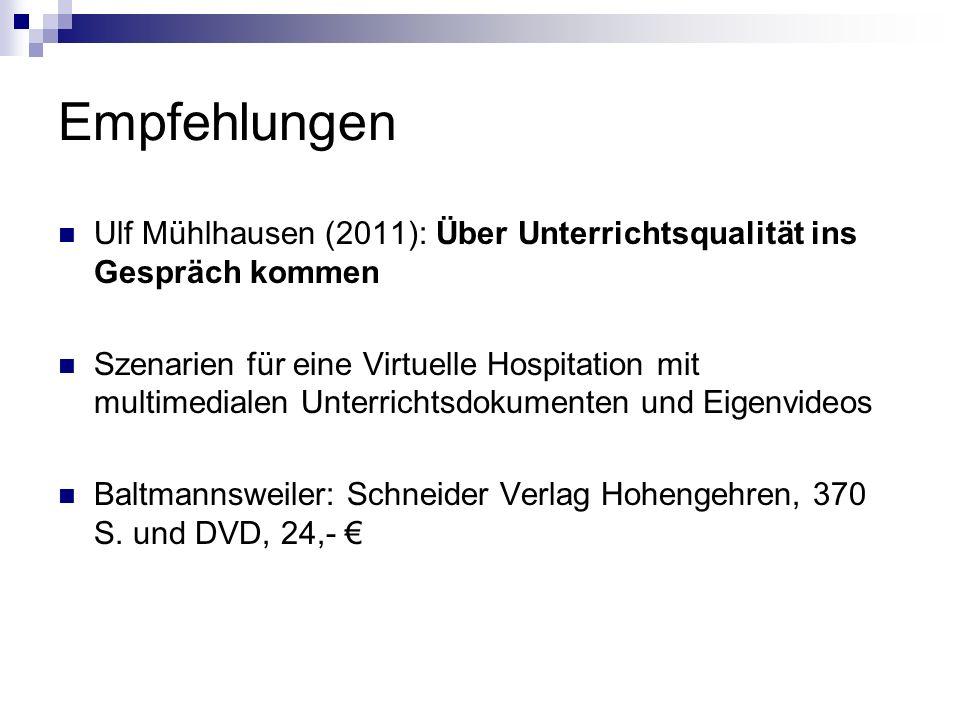 Empfehlungen Ulf Mühlhausen (2011): Über Unterrichtsqualität ins Gespräch kommen.