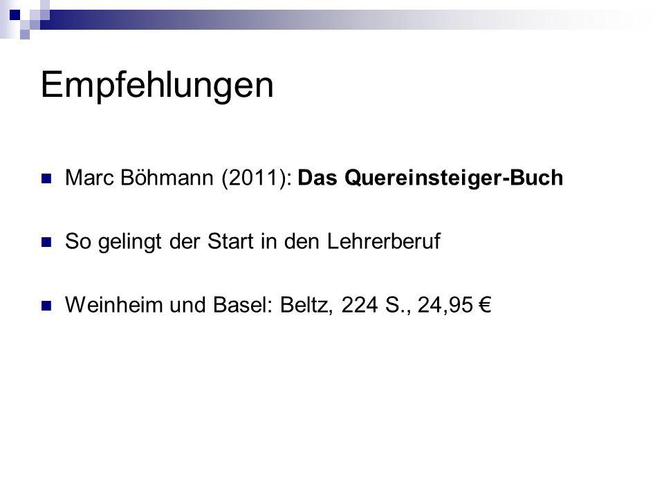 Empfehlungen Marc Böhmann (2011): Das Quereinsteiger-Buch
