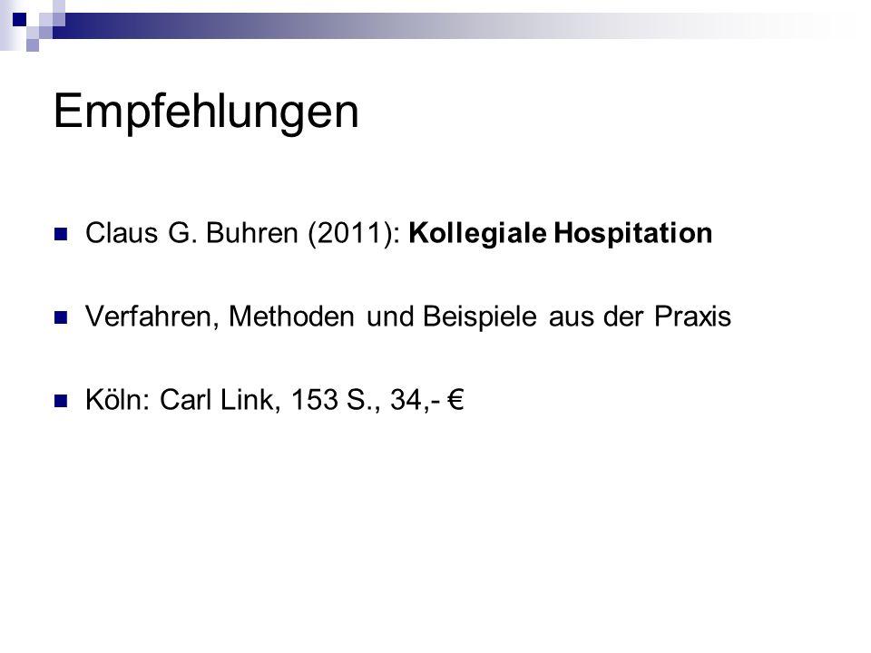 Empfehlungen Claus G. Buhren (2011): Kollegiale Hospitation