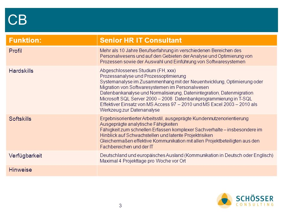 CB Funktion: Senior HR IT Consultant Profil Hardskills Softskills