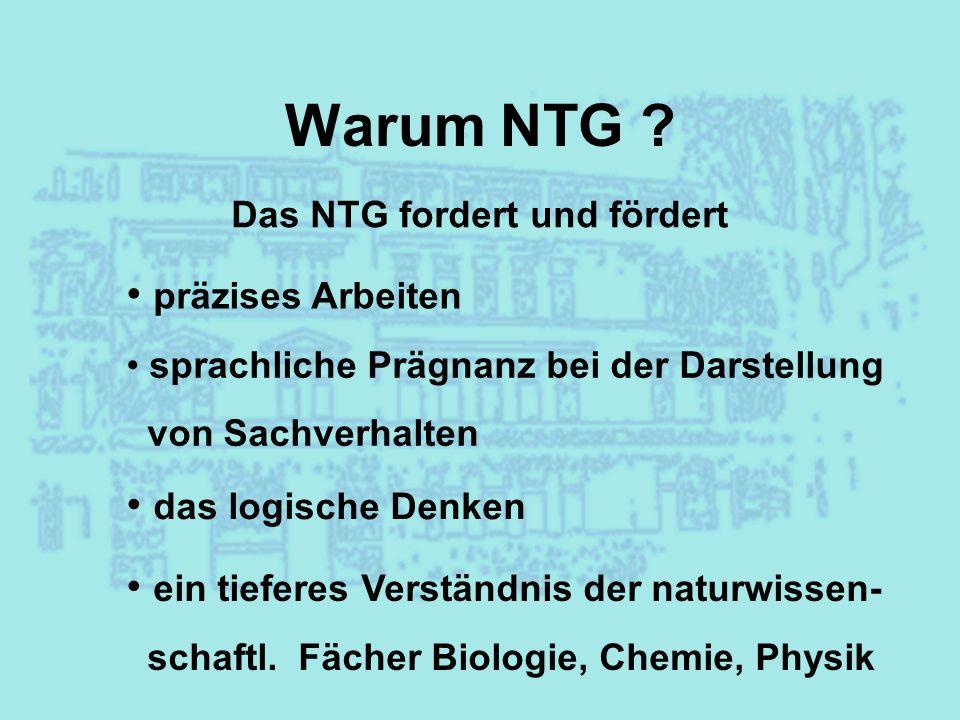 Das NTG fordert und fördert