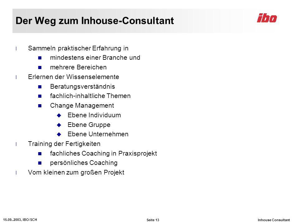 Der Weg zum Inhouse-Consultant