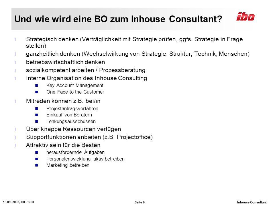 Und wie wird eine BO zum Inhouse Consultant