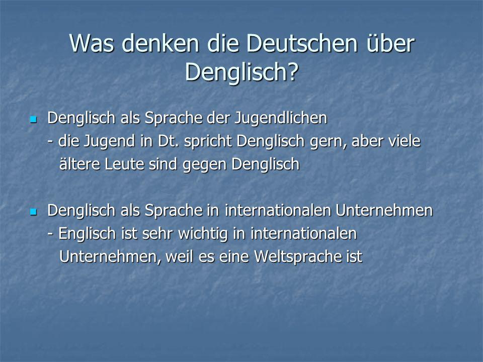 Was denken die Deutschen über Denglisch