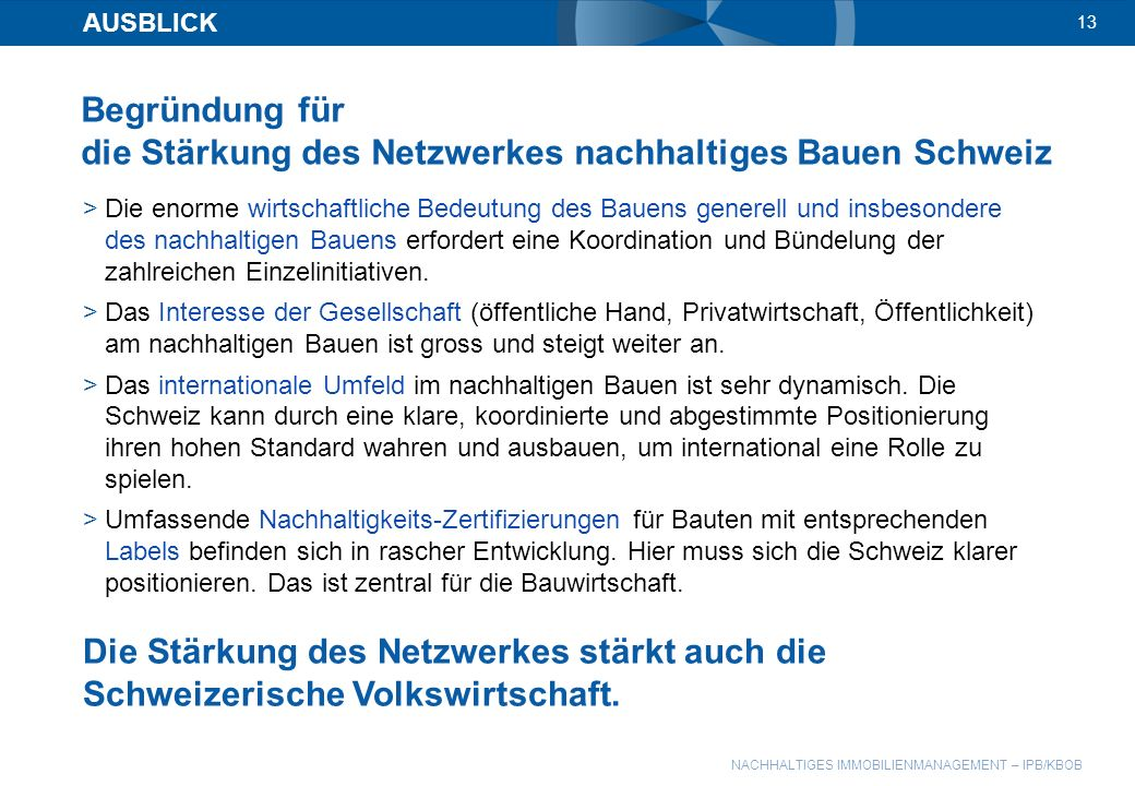 Begründung für die Stärkung des Netzwerkes nachhaltiges Bauen Schweiz