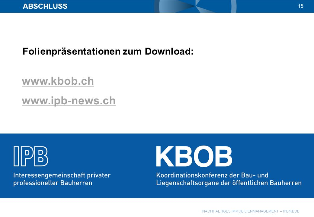 www.kbob.ch www.ipb-news.ch Folienpräsentationen zum Download: