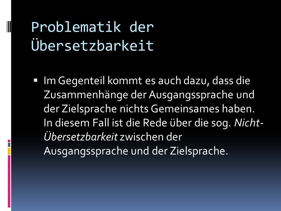 Problematik der Übersetzbarkeit