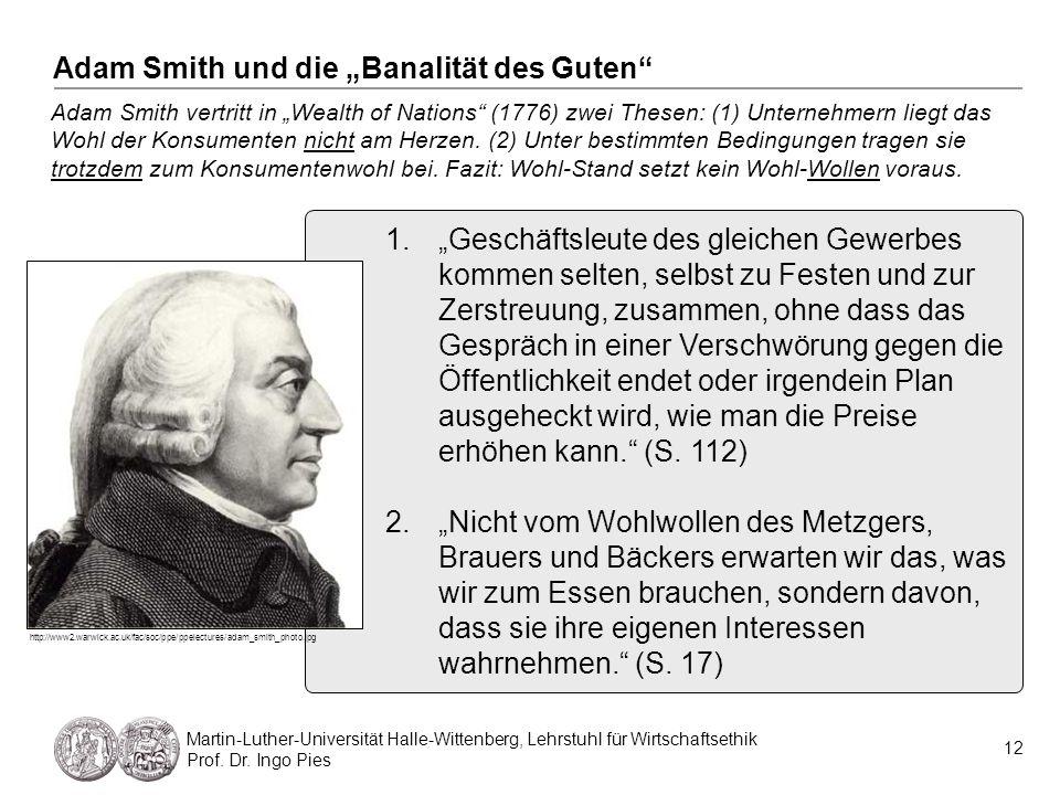"""Adam Smith und die """"Banalität des Guten"""