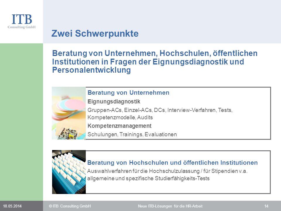 Zwei Schwerpunkte Beratung von Unternehmen, Hochschulen, öffentlichen Institutionen in Fragen der Eignungsdiagnostik und Personalentwicklung.