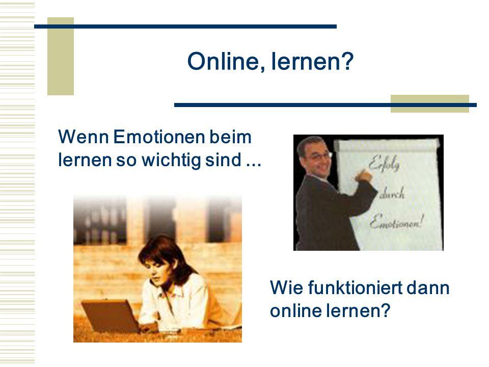 Online, lernen Wenn Emotionen beim lernen so wichtig sind ...