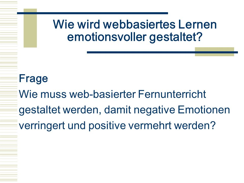 Wie wird webbasiertes Lernen emotionsvoller gestaltet