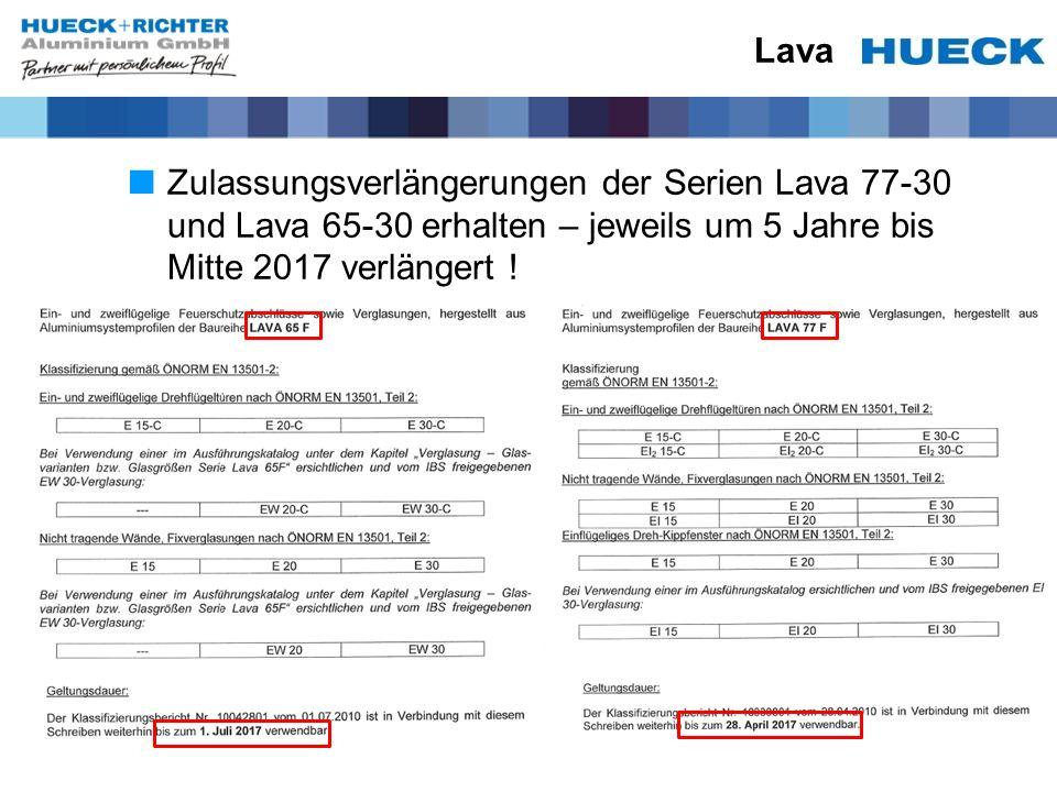 Lava Zulassungsverlängerungen der Serien Lava 77-30 und Lava 65-30 erhalten – jeweils um 5 Jahre bis Mitte 2017 verlängert !
