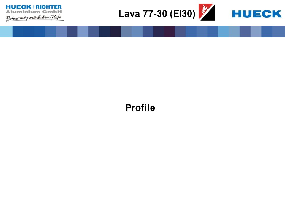 Lava 77-30 (EI30) Profile